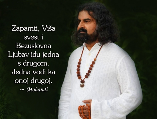 Mohanji quote in Serbian - Higher awareness and unconditional love