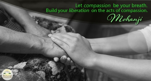 Mohanji quote  - Let compassion be your breath