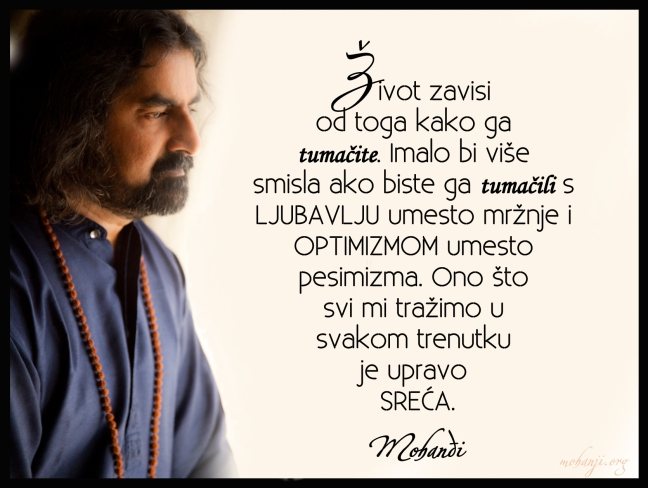 Mohanji quote in Serbian - Life depends on How you interpret it