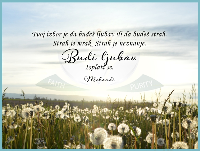 Mohanji quote in Serbian  - Your choice is to be love or to be fear