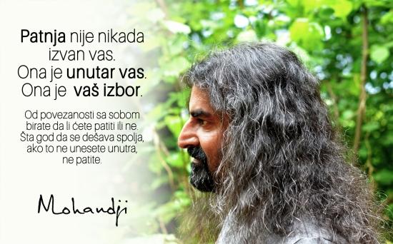 Mohanji quote in Serbian - Suffering is never outside of you