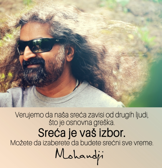 Mohanji quote in Serbian - We believe our happiness depends on other people