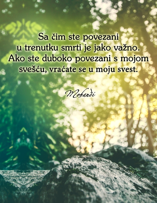 Mohanji quote in Serbian - What you are connected to at the time of death 1