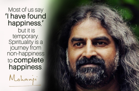 mohanji-quote-most-of-us-say-i-have-found-happiness4