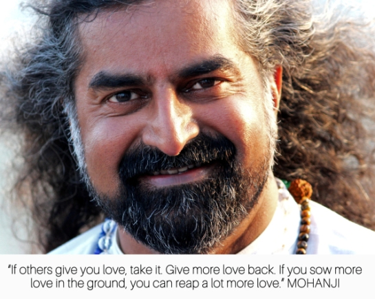 mohanji-quote-if-others-give-you-love-take-it