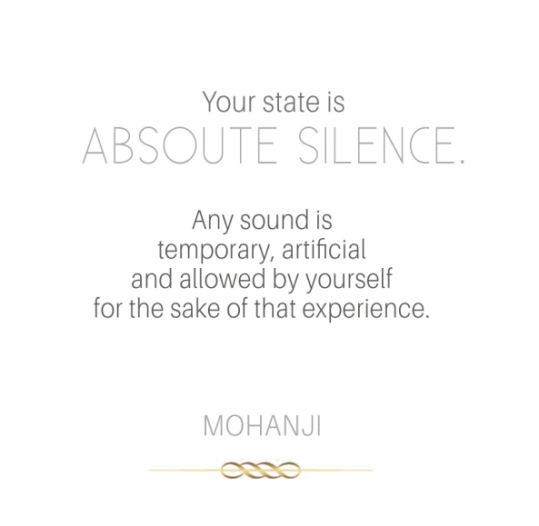 mohanji-quote-your-state-is-absolute-silence-white