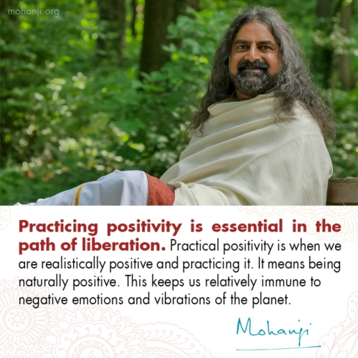 mohanji-quote-practicing-positivity-0