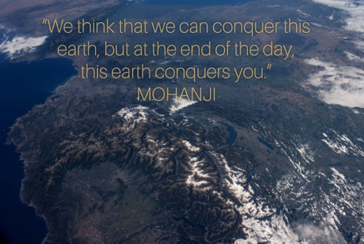 mohanji-quote-we-think-we-can-conqer-this-earth
