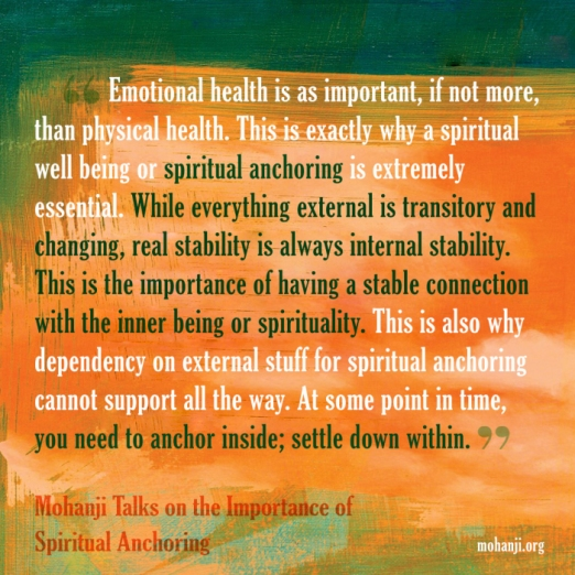mohanji-quote-importance-of-spiritual-anchoring
