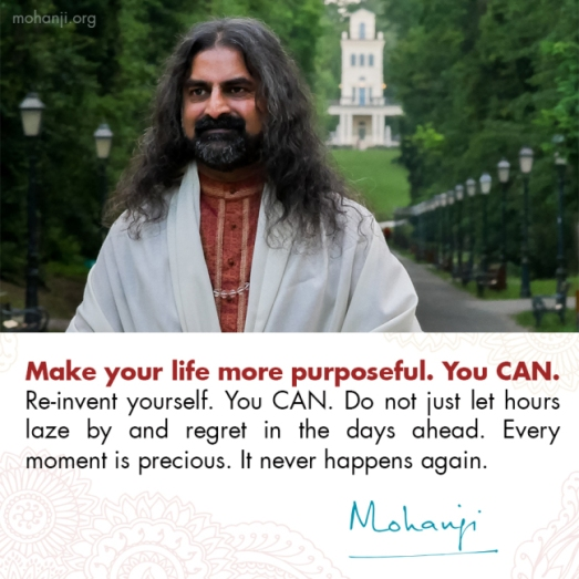 mohanji-quote-purpose-re-invent-yourself